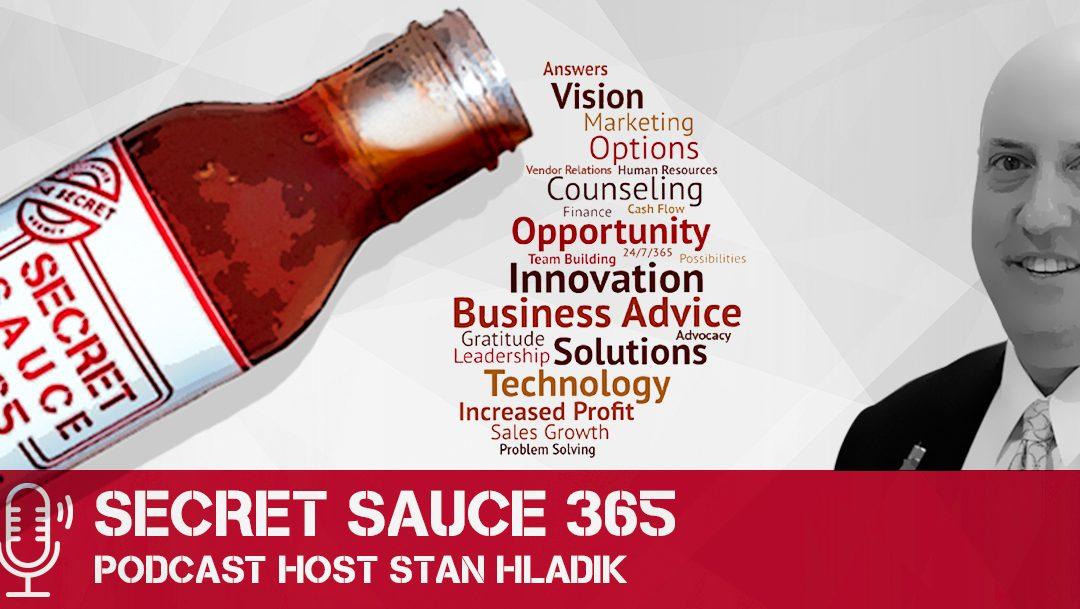 Secret Sauce 365 Podcast: Solocast 2